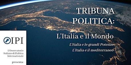 Tribuna politica: l'Italia e il mondo biglietti