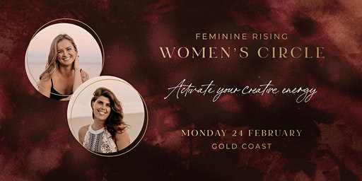 Activate Your Creative Energy - Feminine Rising Women's Circle
