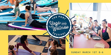 The Port Yoga and Wellness Festival tickets