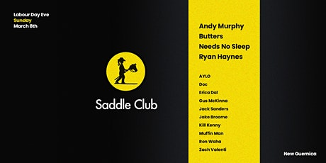 Saddle Club ▬ Labour Day Eve ▬ New Guernica tickets