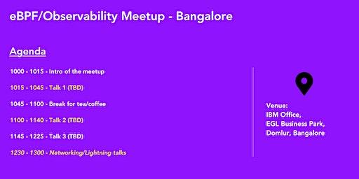 eBPF/Observability Meetup - Bangalore