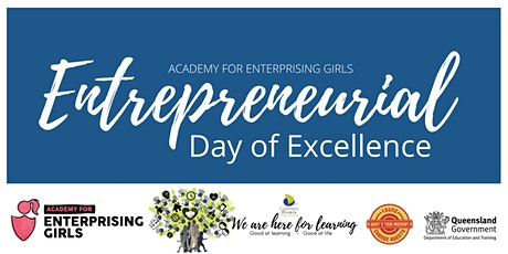 Academy for Enterprising Girls Entrepreneurial Day of Excellence tickets