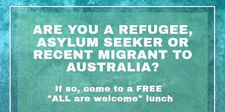 Refugees, Asylum Seekers & New Migrants Lunch tickets