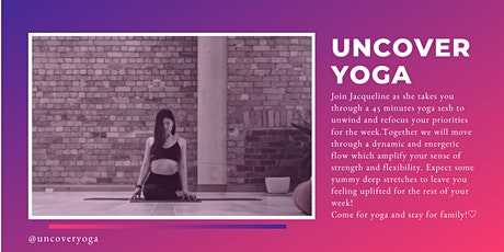 Uncover Yoga with Jacqueline : Donation based Yoga Session tickets