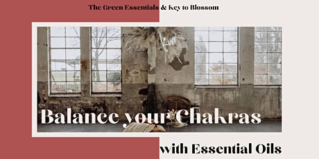 Balance Your Chakras With Essential Oils tickets