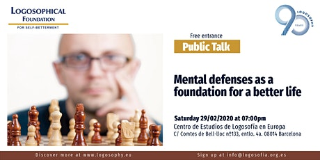 Public talk: mental defenses as a foundation for a better life entradas