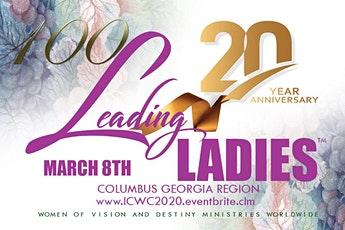 100 Leading Ladies of Columbus GA Region Celebration-International Christian Women's Conference tickets