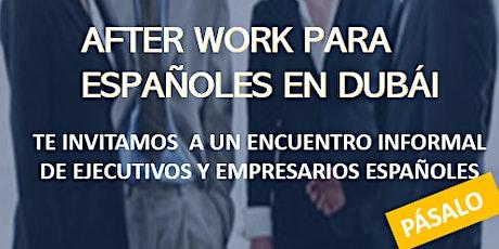 After Work en español Dubái 2020 billets
