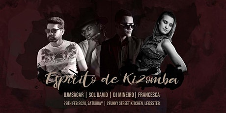 Espirito De Kizomba Leap Day Special 29th Feb 2020 tickets