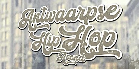 Antwaarpse Hip Hop Avond tickets