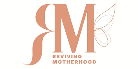 From 'woman to mother'; becoming a mother preparation workshop tickets