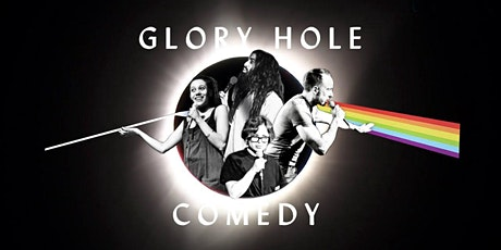 GLORY HOLE English Stand-Up Comedy X tickets