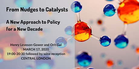 From Nudges to Catalysts: A New Approach to Policy for a New Decade tickets