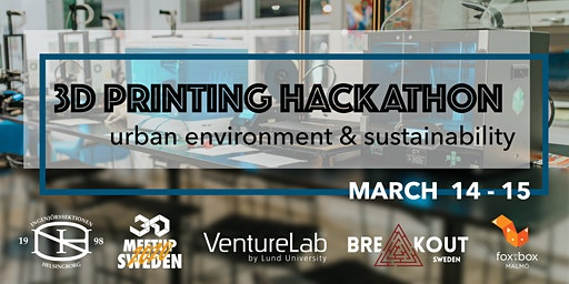 3D printing hackathon: urban environment and sustainability