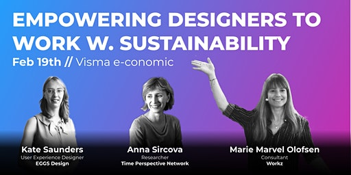 UX Talk // Empowering designers to work with sustainability