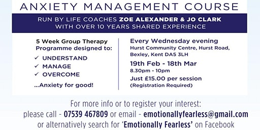 Anxiety Management 5 wk Group Programme  run by Emotionally Fearless