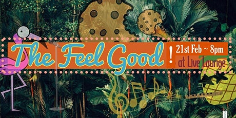 The Feel Good Show! tickets