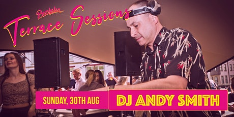 Bambalan Terrace Sessions presents...DJ Andy Smith tickets