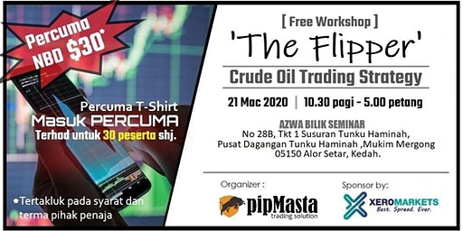 [ Free Workshop ] 'The Flipper' Crude  Oil Trading in Alor Setar