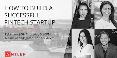 Fintech Panel: How to build a successful fintech startup tickets