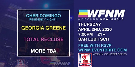 CHERIDOMINGO / GEORGIA GREENE / TOTAL RECLUSE tickets
