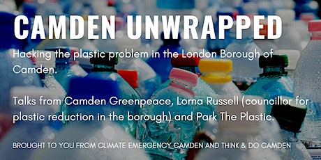 Camden Unwrapped: Tackling the 'Plastic Problem' in Camden tickets