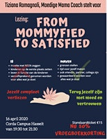 lezing From Mommyfied to Satisfied