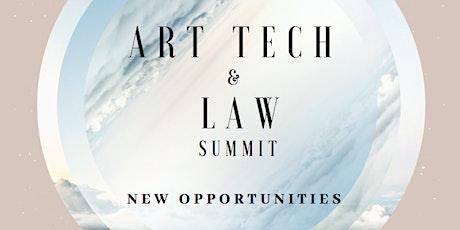ART TECH & LAW SUMMIT : New Opportunities tickets