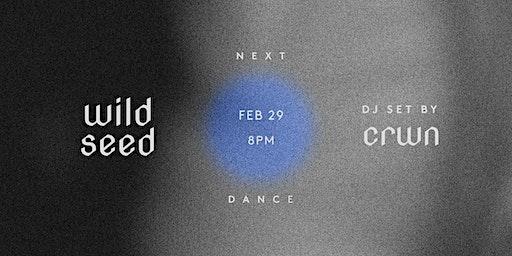 Wildseed: Ecstatic Dance | DJ Set by CRWN