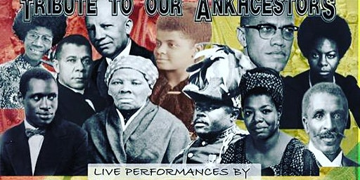 Black History Showcase -Tribute to Our  Ancestors