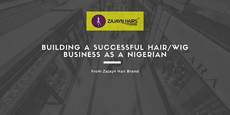 FREE Whatsapp Class On How To Build A Successful Hair/Wig Business tickets