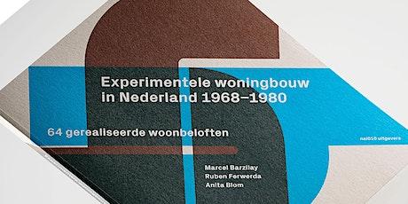 EXPERIMENTELE WONINGBOUW in NL: 1968-1980 // Lezing, Presentatie, Debat tickets