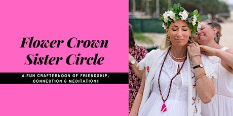 Flower Crown Sister Circle tickets