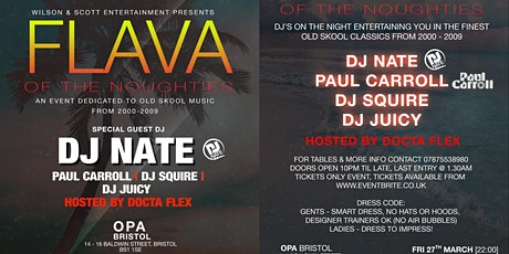 ***FLAVA OF THE NOUGHTIES - WITH DJ NATE*** tickets