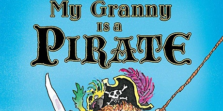 My Granny is a Pirate - Sensory Fun tickets