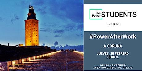 #PowerAfterWork A Coruña entradas