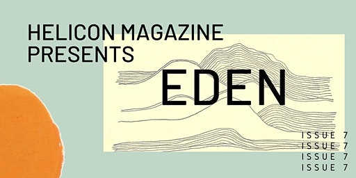 Helicon Presents: EDEN Launch