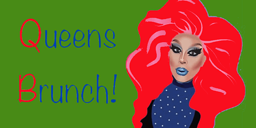 Queens Brunch at Crowded Castle 3/22