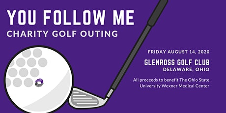 You Follow Me Charity Golf Outing Benefiting the OSU Wexner Medical Center tickets
