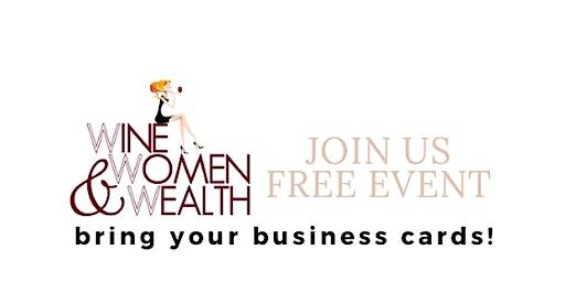 Wine Women & Wealth