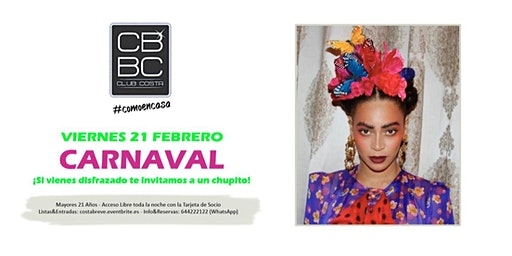 CARNAVAL Viernes 21/02 (+21)