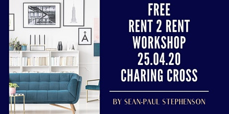 Rent 2 Rent Workshop tickets
