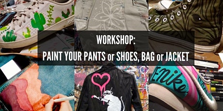 Workshop: Paint your pants or shoes, bag or jacket. tickets