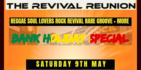 THE REVIVAL REUNION *BANK HOLIDAY SPECIAL tickets