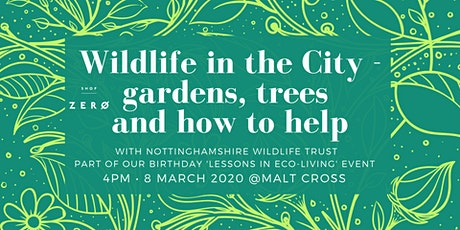 Wildlife in the City - gardens, trees and how to help tickets