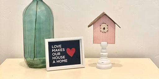 DIY Decor Birdhouse & Sign Workshop