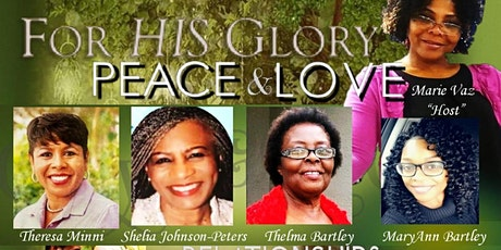 For His Glory Peace &Love Relationships Conference tickets