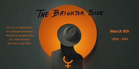 The Brighter Side: FYLí International Women's Day Celebration by Collabarét tickets