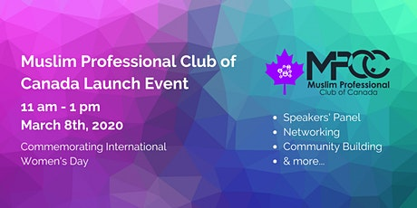 Muslim Professional Club of Canada Launch! tickets
