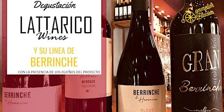Degustación especial: Berrinche de Lattarico Wines entradas